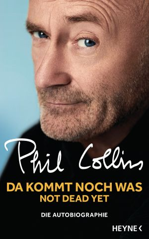 Phil Collins Not Dead Yet 01