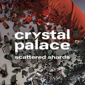 Crystal Palace Scattered Shards