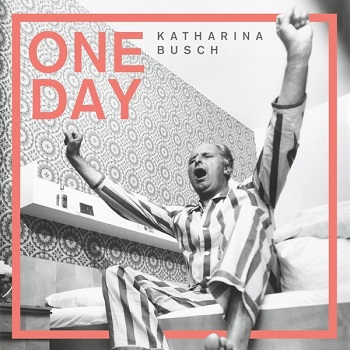 Katharina Busch One Day