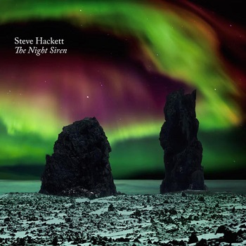 Steve Hackett The Night Siren